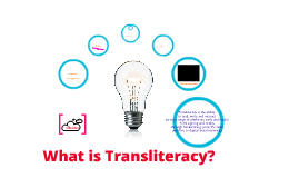 "What is ""transliteracy""?"