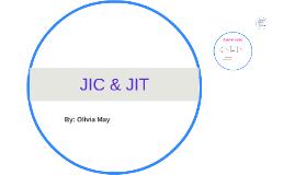 JIC & JIT
