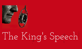 The King's Speech by CT, SDL, EA, SS and SS