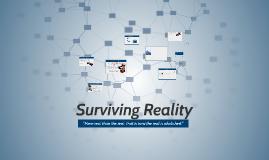 Surviving Reality