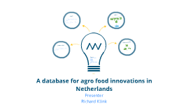 A database for agro food innovations in Netherlands