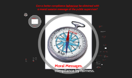 INECE Symposium 22/04/2015 Moral Messages, compliance by fairness