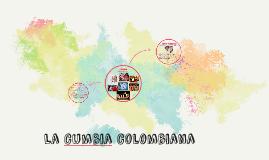 La Cumbia Colombiana