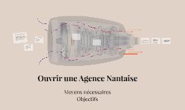 Ouvrir une Agence Nantaise