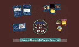 Camera Obscura & Pinhole Cameras