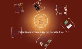Orrganización Economica del Incanato