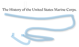 The History of the United States Marine Corps