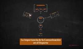La importancia de las Comunicaciones