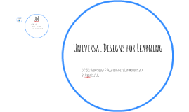 Universal Designs for Learning