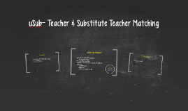 uSub- Teacher & Substitute Teacher Matching