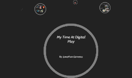 My Time At Digital Play