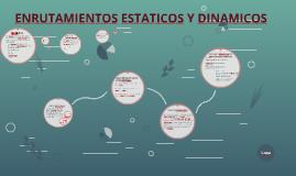 ENRUTAMIENTOS ESTATICOS Y DINAMICOS
