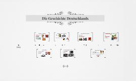 Die Geschichte Deutschlands