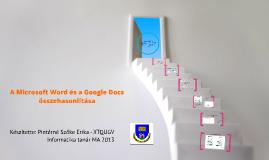 A Microsoft Word és a Google Docs összehasonlítása