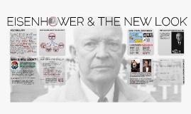 EISENHOWER & THE NEW LOOK IB History