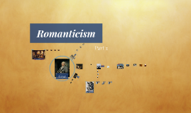 Romanticism Part 2