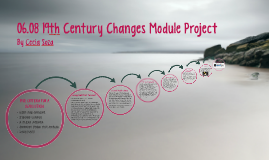 06.08 19th Century Changes Module Project