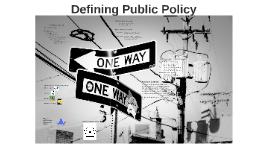 Defining Public Policy