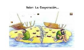 Valor: La Cooperación... (primaria)