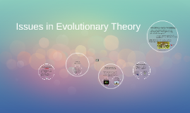 Issues in Evolutionary Theory