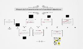 Historia de la Comunicación en la Localidad Colombiana