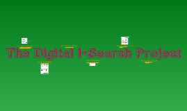 Copy of The Digital I-Search Project
