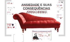 Copy of Ansiedade e Suas Consequências