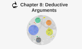 Chapter 8: Deductive Arguments