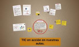 TIC en acción en nuestras aulas.