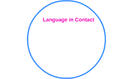 Language in Contact
