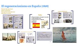 El regeneracionismo en España (1898)