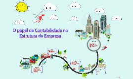 O papel da Contabilidade na Estrutura da Empresa