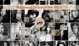 Copy of Hollywood Culture in the 1920s