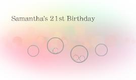 Samantha's 21st Birthday