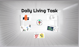 Daily Living Task