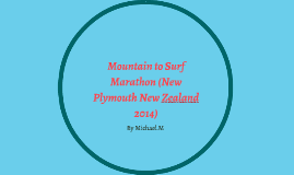 Mountain to Surf Marathon (New Plymouth New Zealand 2014)