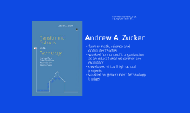 Transforming Schools with Technology - Andrew A. Zucker