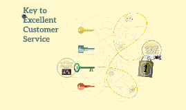 Key to Excellent Customer Service