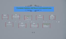 Copy of Contexto historico del Boom Latinoamericano
