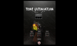 THE TIME ULTIMATUM - UAL