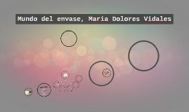 Mundo del envase, Maria Dolores Vidales