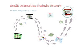 Health Informatics Students' Network: Trends and Opportunities