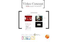 Video Concept