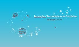 Inovações Tecnológicas na Medicina