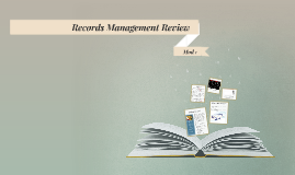 Records Management Review