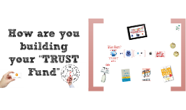 Building and Maintaining Trust