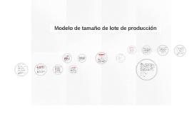 Copy of Modelo de tamaño de lote de producción