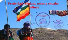 Copy of Festividad religiosa, mitos y rituales andinos