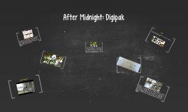 After Midnight: Digipak