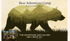 Bear Adventure Camp